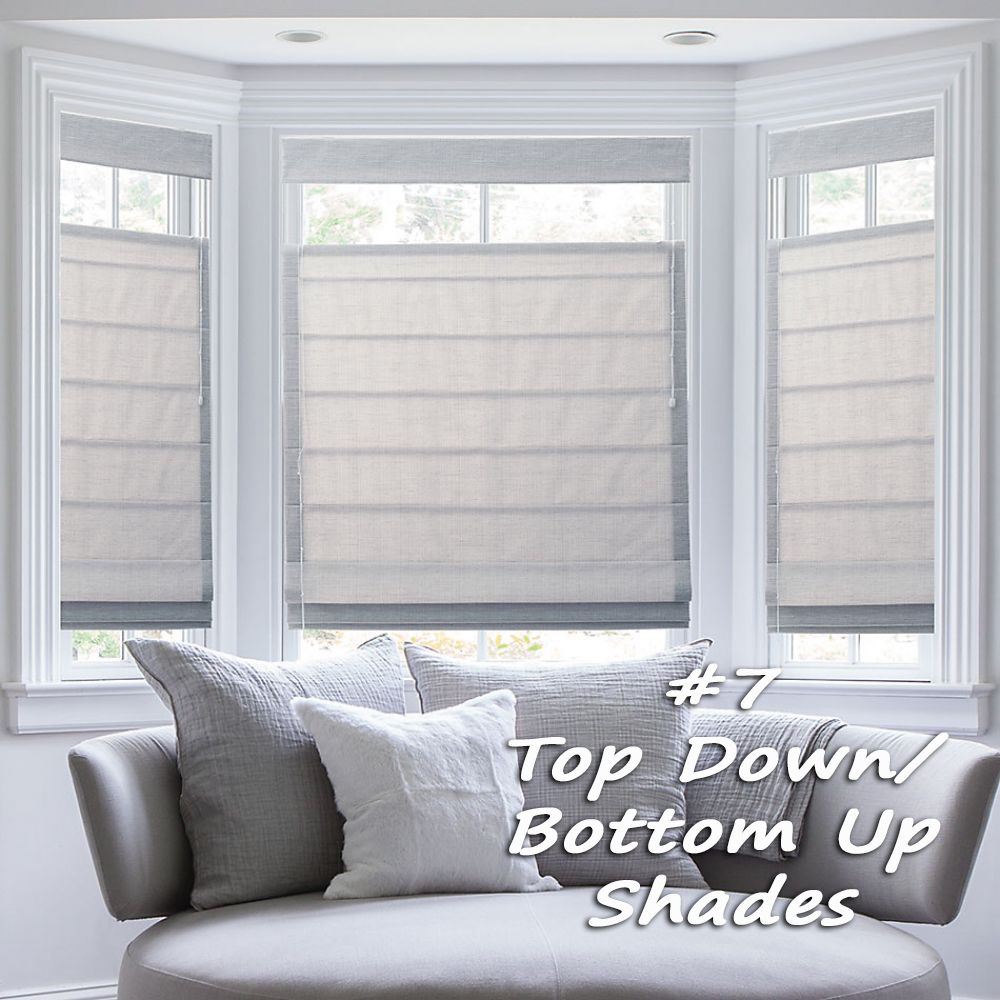Window treatments trends for top downbottom up shades