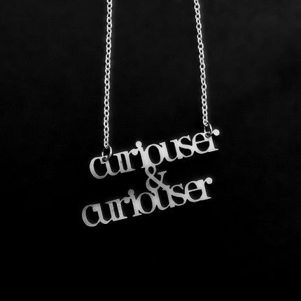 Curiouser & Curiouser (in steel!) - JEWELRY AND TRINKETS