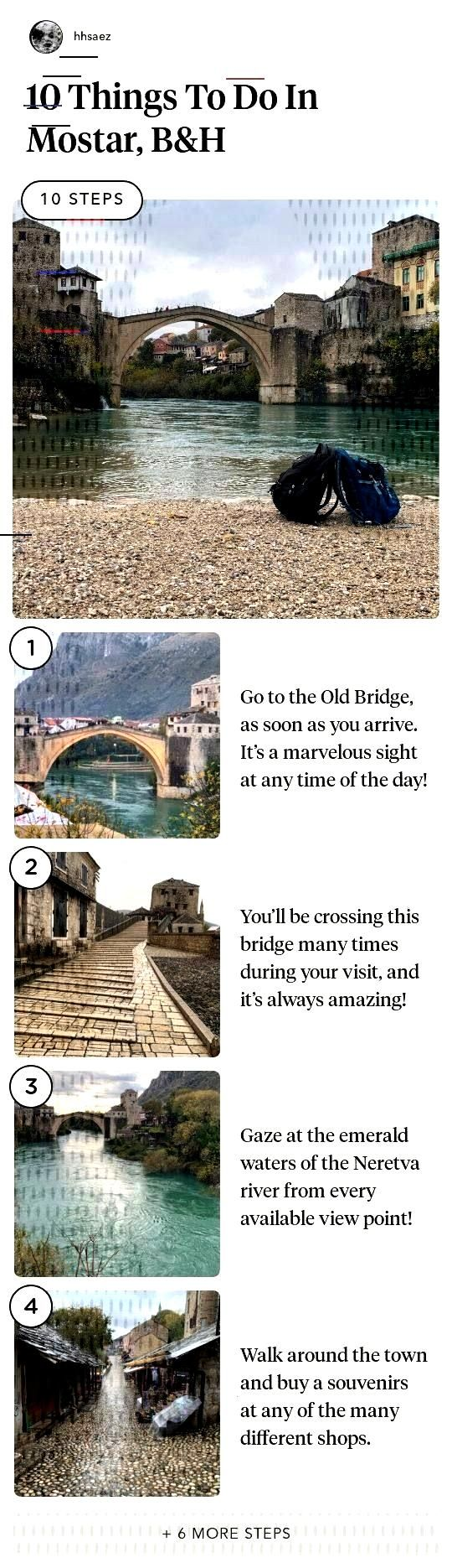 10 Things To Do In Mostar, B&H 10 Things To Do In Mostar, B&H in 10 steps