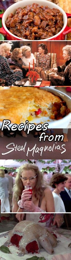 Movie food from steel magnolias recipe round up for - Film para cocinar ...