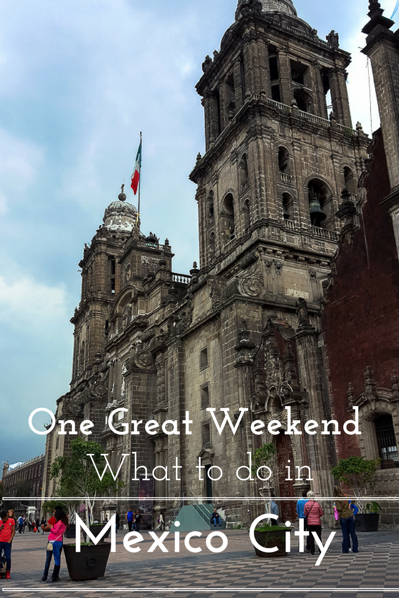 One Great Weekend: What To Do In Mexico City