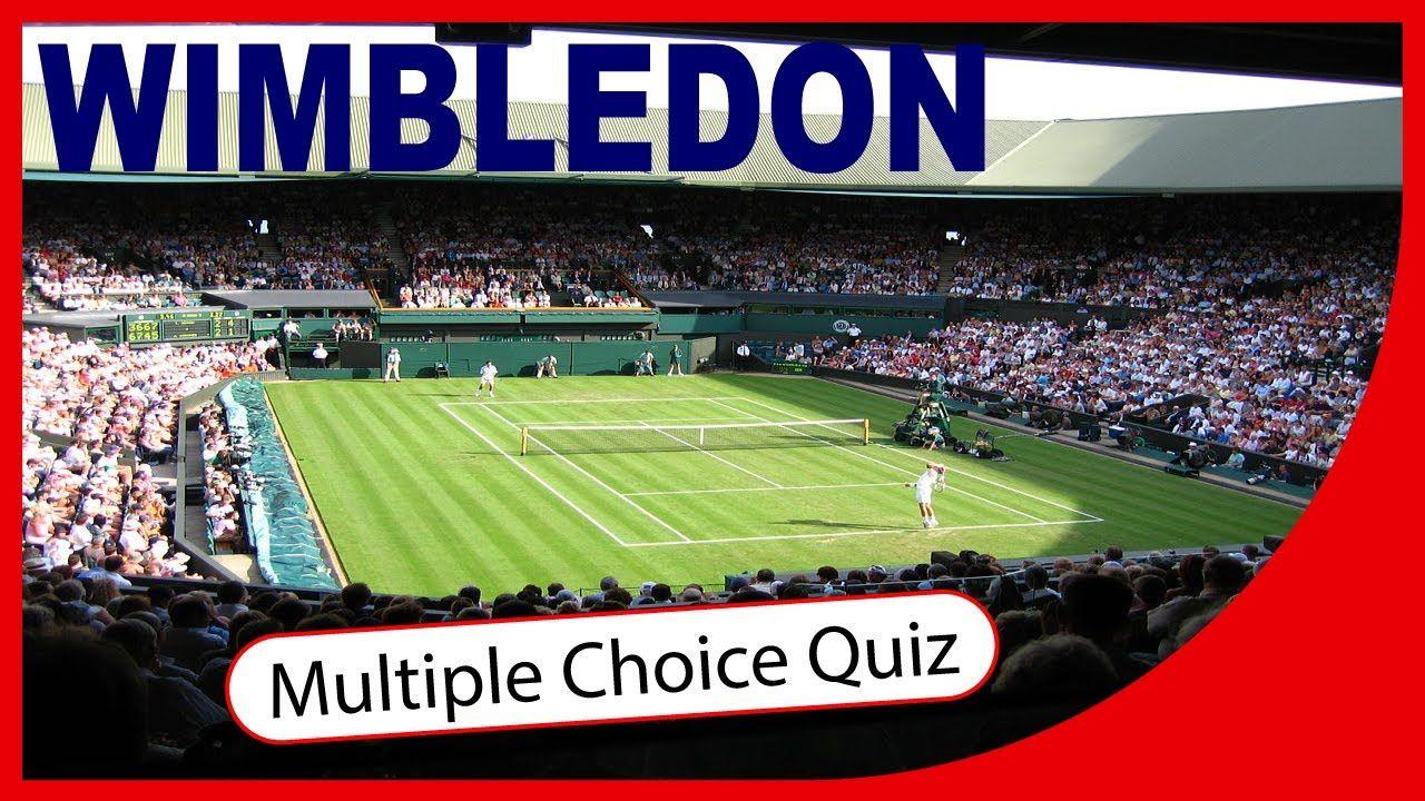 Q Wimbledon Championships Multiple Choice Quiz Q Star Quiz Channel Wimbledon Multiple Choice Quiz