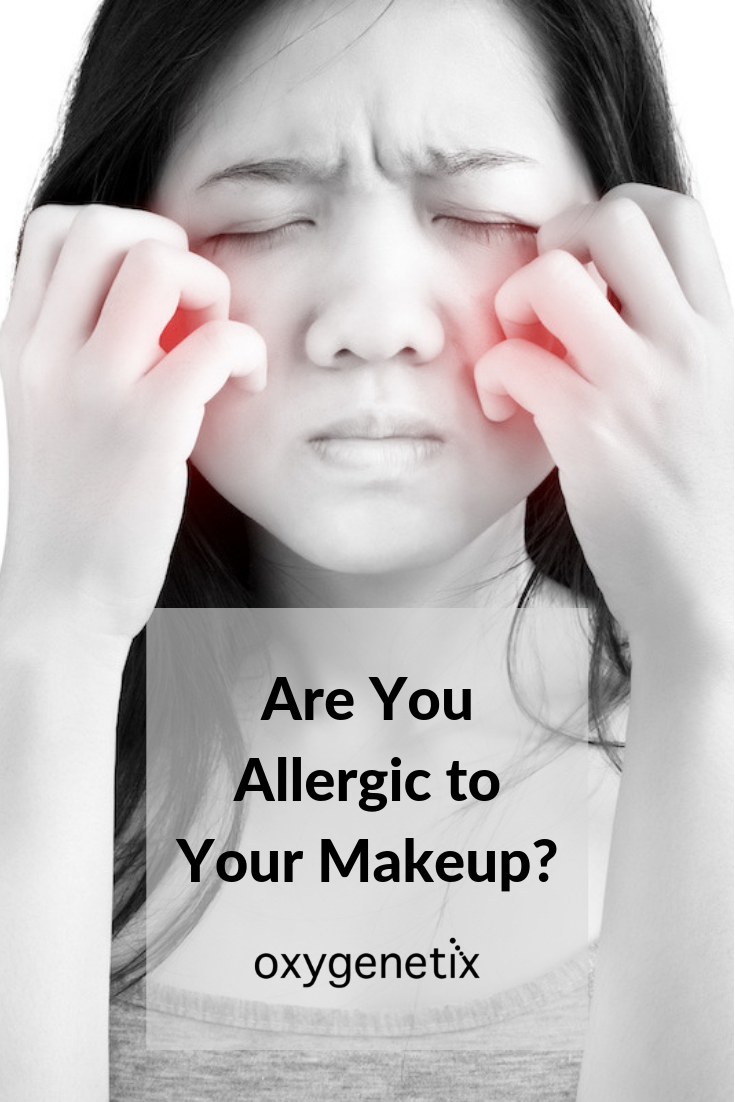 Are You Allergic to Your Makeup? Makeup yourself, Makeup