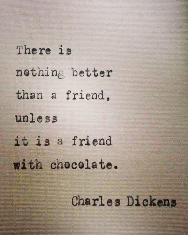 لا يوجد أفضل من الصاحب إلا صاحب معه شوكلاته تشارلز ديكنز Book Books Bookquotes Chocolate Friends Bestfr Friend Pictures Instagram Posts Social Media