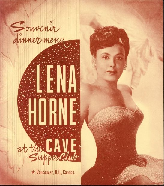 Lena Horne performing at The Cave Supper Club  Vancouver, B.C. souviner dinner menu from the late 1940s or early 1950s
