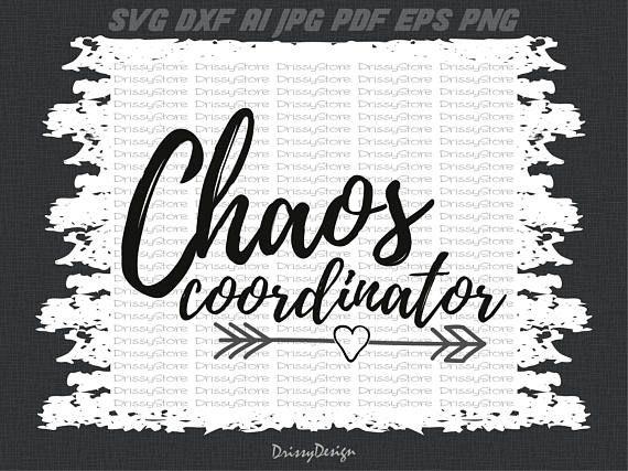 Download Chaos Coordinator svg, Chaos Svg, Mom Svg, Mama Svg ...
