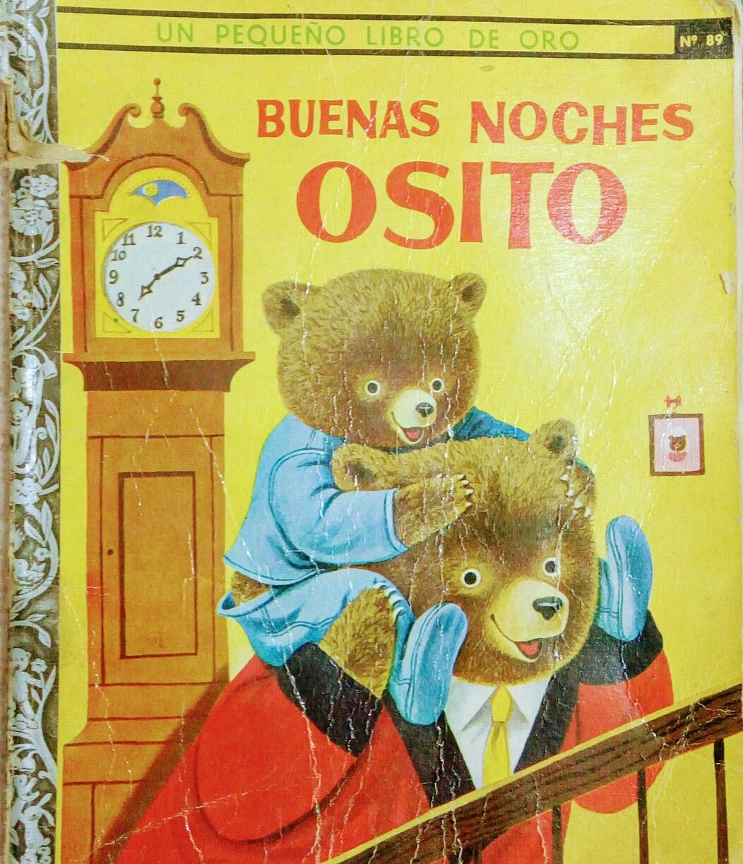 Libro Buenas Noches Osito. Colección Un Pequeño Libro de Oro.