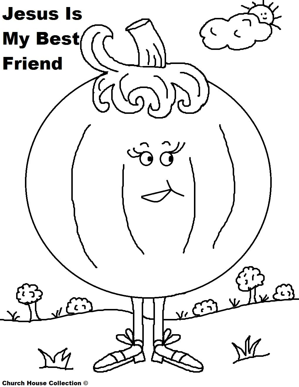 Pumpkin Coloring Page For Sunday School Kids Jesus Is My Best Friend Jpg 1019 1319 Sunday School Kids Sunday School Coloring Pages School Coloring Pages