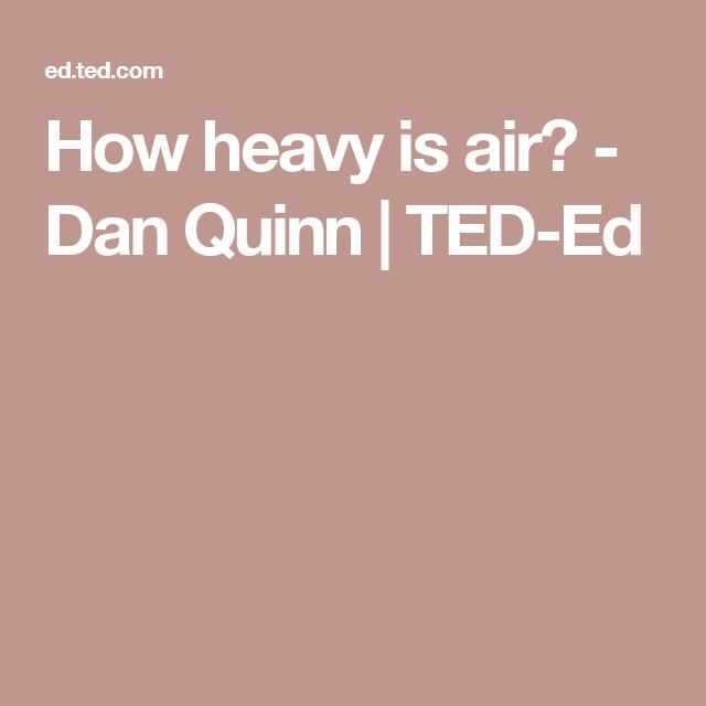 How Heavy Is Air Dan Quinn Ted Ed Quinn