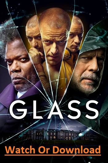 Poster Glass 2019 Good Movies To Watch Movies Online Free Movies Online