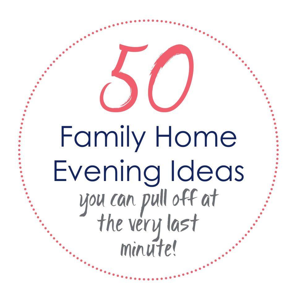 50 Family Home Evening Ideas Printable | Ridiculous Mom Ideas ...