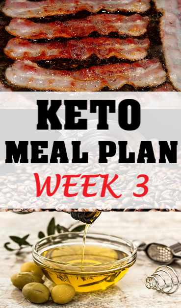 KETO MEAL PLAN WEEK 3  the confused housewife MEAL PLAN WEEK 3  the confused housewife KETO MEAL PLAN WEEK 3  the confused housewife DietMealPlansindian