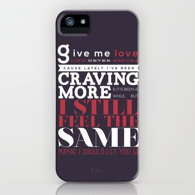M-my, m-my, give me love... iPhone & iPod Case by Holly Ent - $35.00