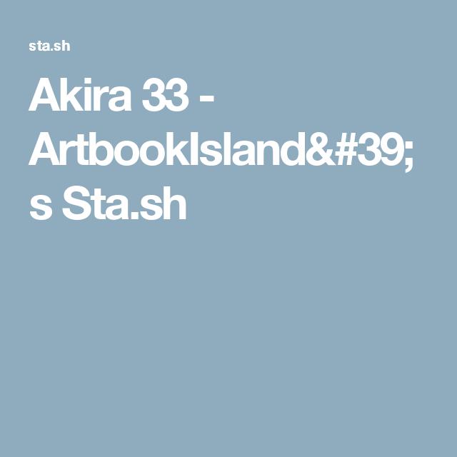 Akira 33  - ArtbookIsland's Sta.sh