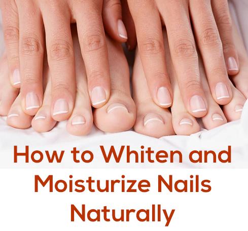 how to whiten & moisturize nails naturally..