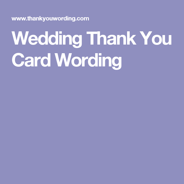 Thank You Wording For Wedding Gifts: Wedding Thank You Card Wording