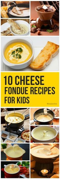 Top 10 Cheese Fondue Recipes For Kids To Try #fonduerecipes