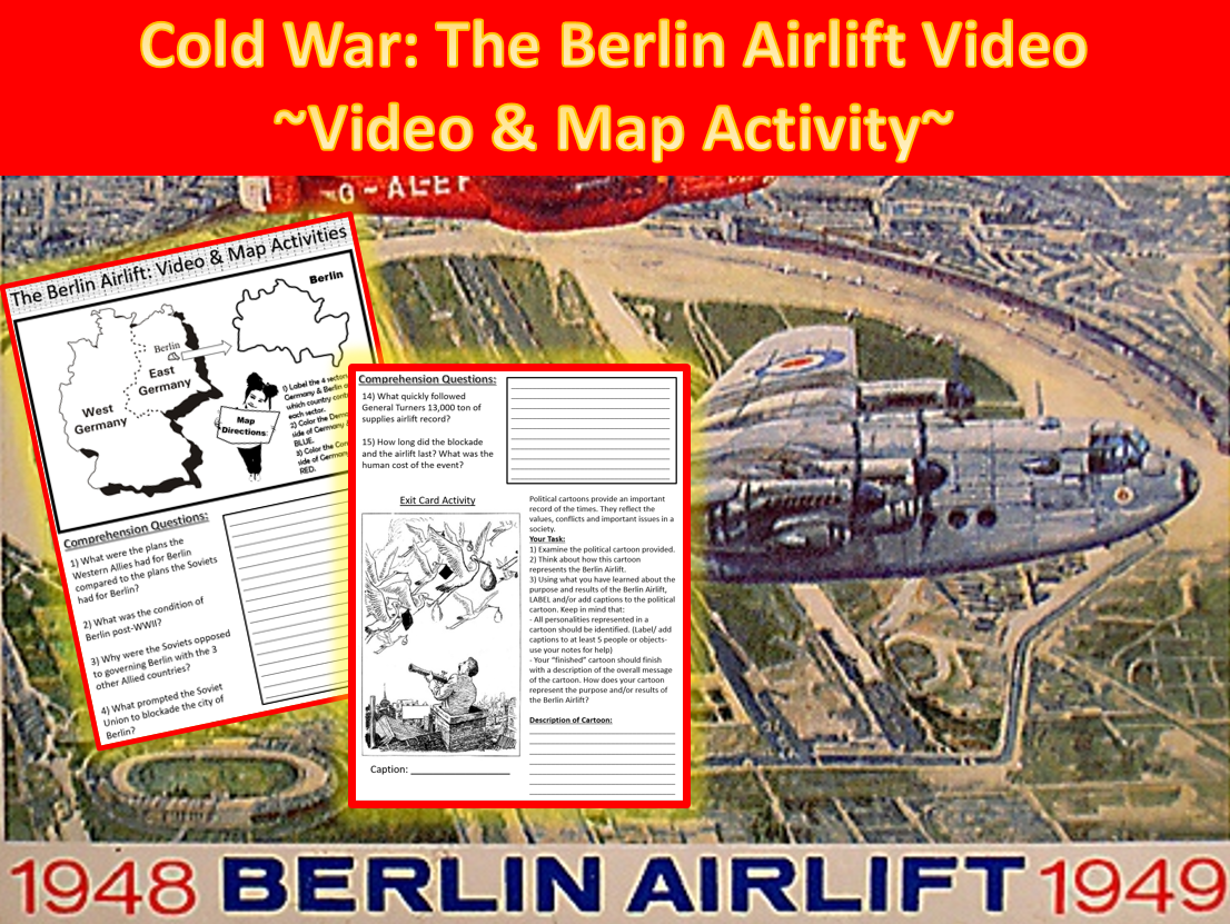 Berlin Airlift Video Includes Video Worksheets And Map