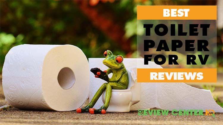 Best Toilet Paper For Rv Rv Toilet Paper Best Toilet Paper