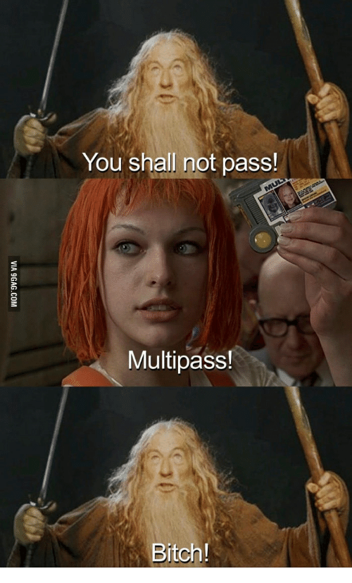 Image result for you shall not pass multipass meme ...