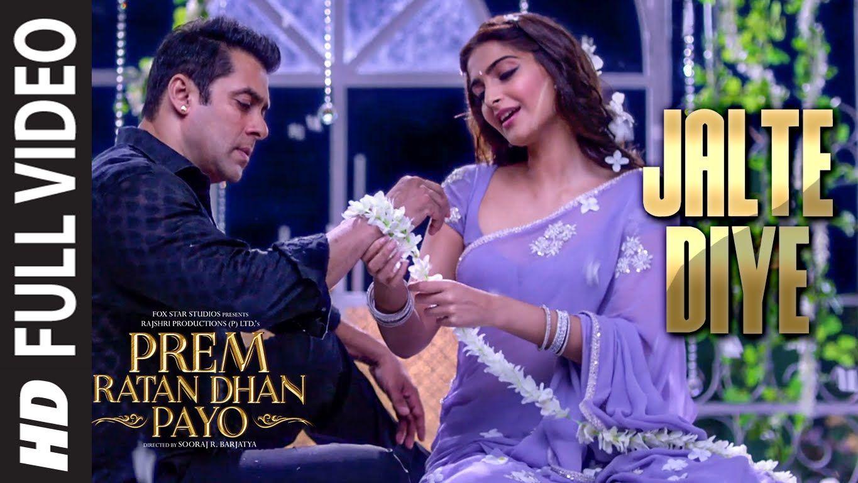 Jalte Diye Full Video Song Prem Ratan Dhan Payo Salman Khan Sonam Kapoor T Series Prem Ratan Dhan Payo Bollywood Music Videos Bollywood Music