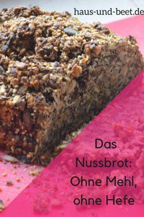 Das Nussbrot - Voller Eiweiß, wenige Kohlenhydrate - Haus und Beet