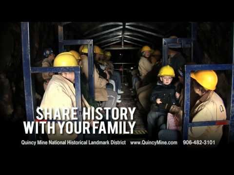 Quincy Mine, Experience Our Nation's First Mineral Boom