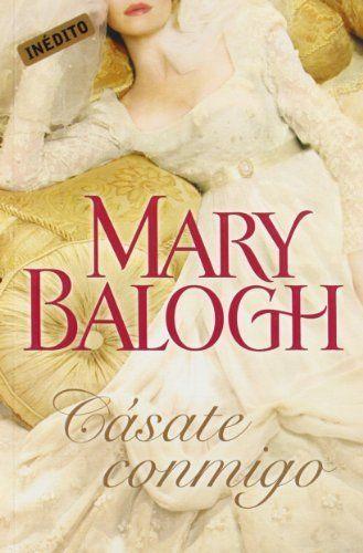 Cásate conmigo (Huxtable 1), Mary Balogh. | Libros de ...