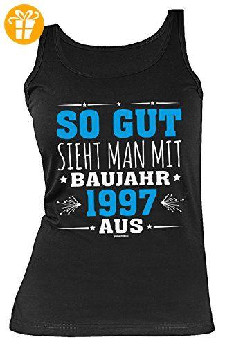 Schwarzer · Frauen Sprüche Tank Top zum 20 Geburtstag Damenshirt : So gut  sieht man mit Baujahr 1997
