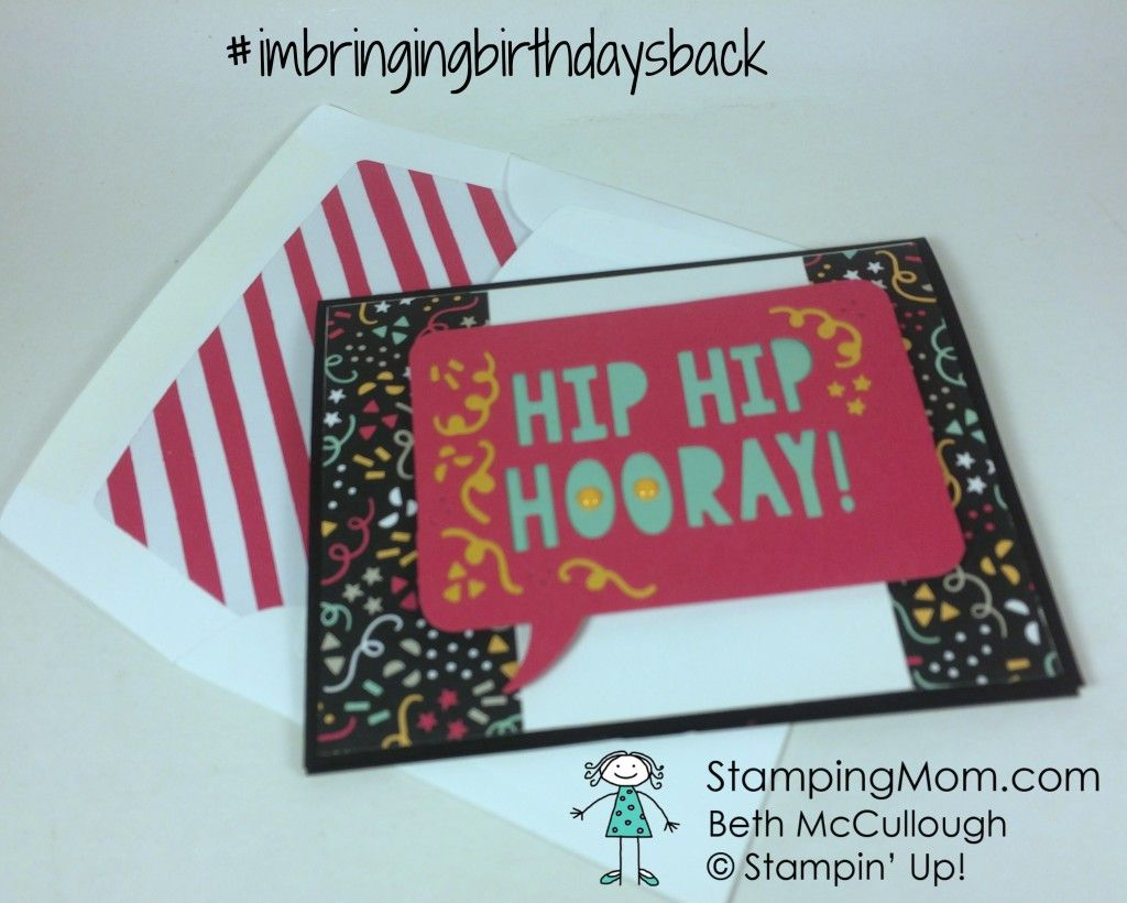 Imbringingbirthdaysback stampinu up demo beth mccullough