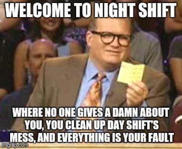 25 Night Shift Memes For Nurses Nursebuff Nightshiftmemes Nursememes Nurse Humor Nursing Memes Work Humor