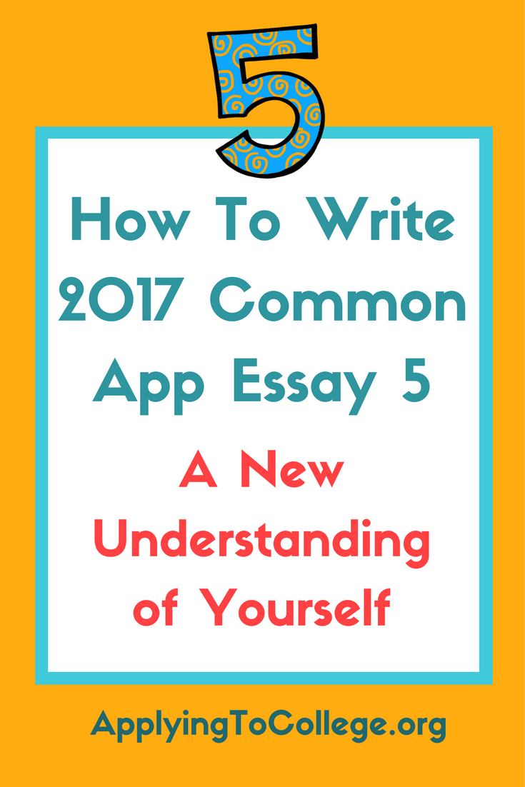 how to write common application essay prompt 5 discuss an accomplishment event