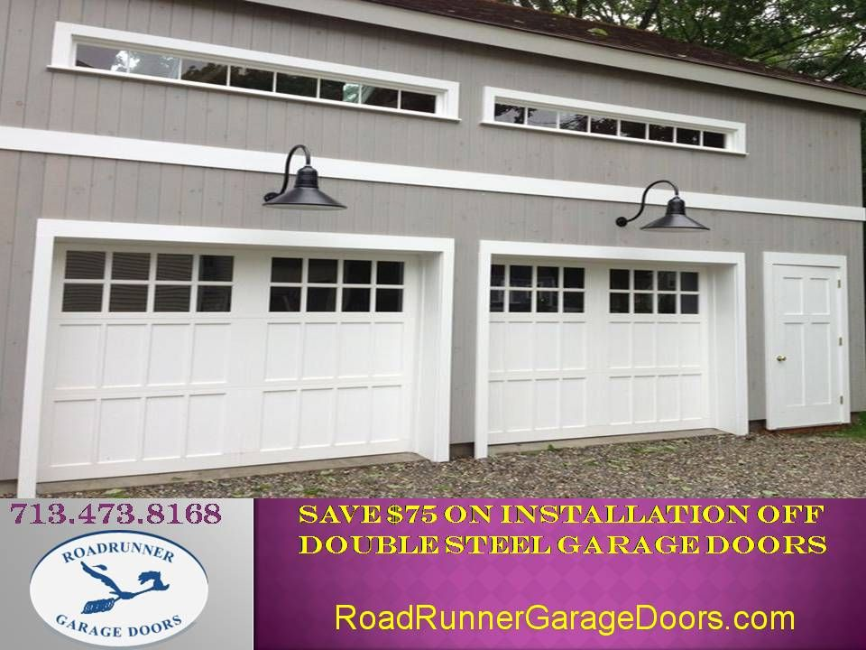 Save 75 On Installation Off Double Steel Garage Doors Roadrunner