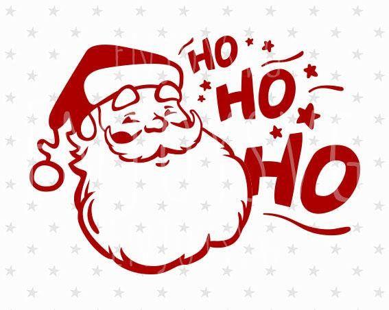 Download Ho Ho Ho svg Santa svg Santa svg file Santa Ho Ho Ho svg ...
