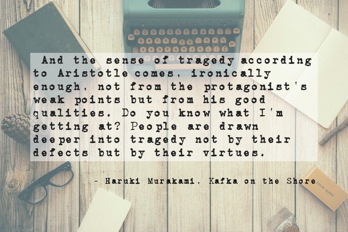 A Favorite Quote From Haruki Murakami Kafka On The Shore Kafka