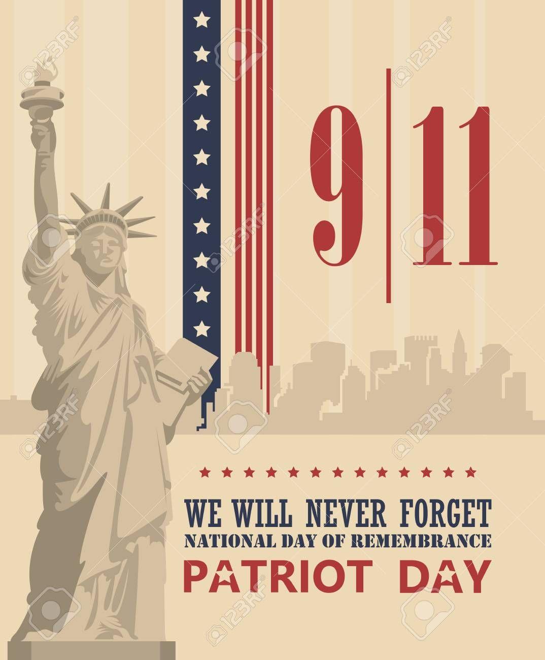 Patriot Day Vector Poster September 11 9 11 Spon Vector Day Patriot Poster September Remembrance Day Remembrance Poster