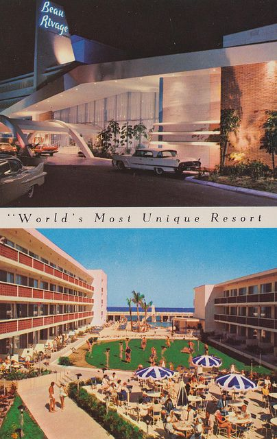 Beau Rivage Resort Motel Miami Beach Florida This Was Next To The Ivanhoe Where My Dad Manager For 18 Years
