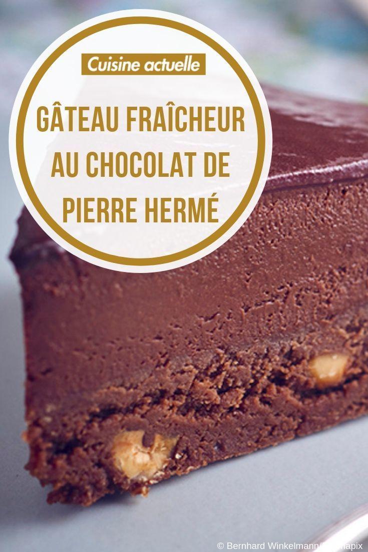 Gateau Fraicheur Au Chocolat De Pierre Herme Recettes Recette Recette Gateaux Et Desserts Recette Gateau Chocolat