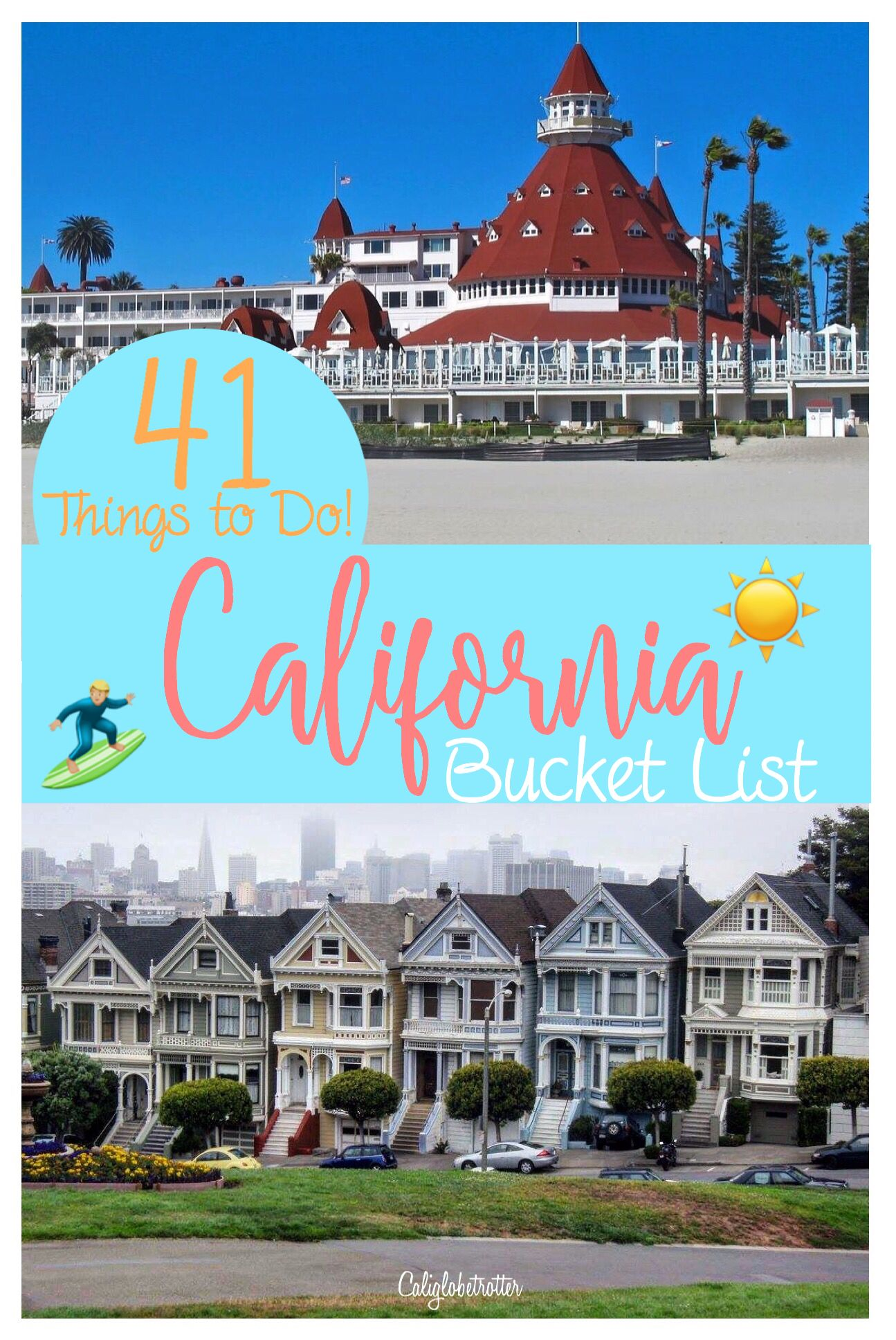 california bucket list: top 41 things to do! - california