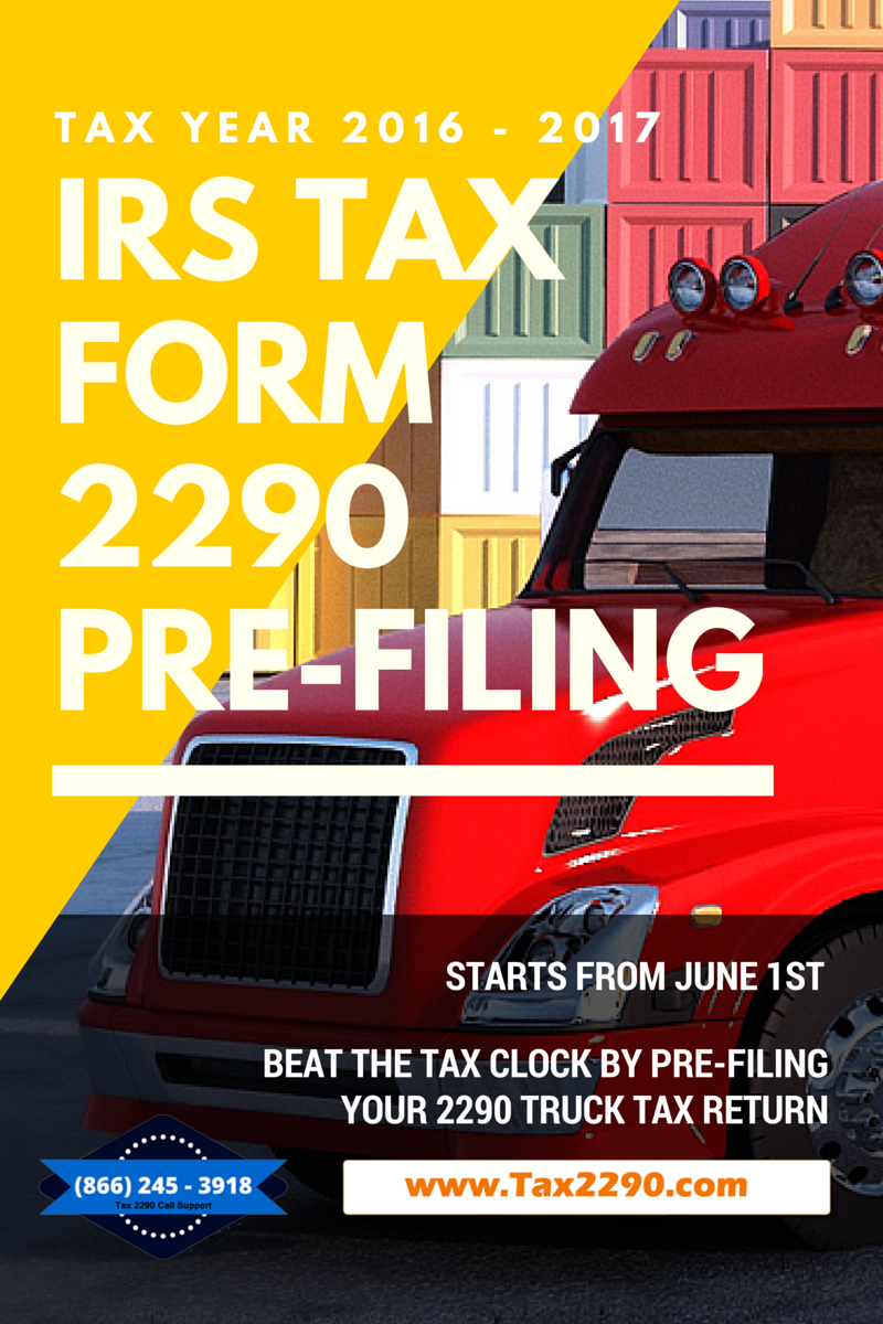 2290 form 2016  Pre-File is beating the tax clock and filing your 7 ...