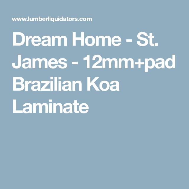 Dream Home St James 12mm Pad Brazilian Koa Laminate Real Wood
