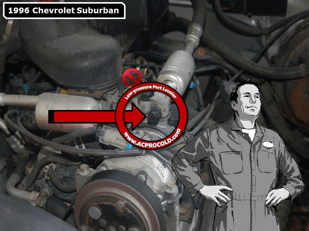 1996 Chevrolet Suburban - Low Side Port for A/C Recharge