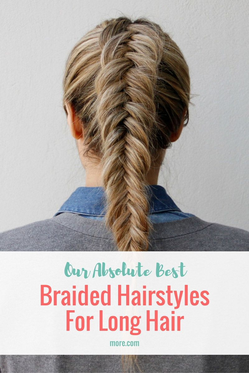 Our best braided hairstyles for long hair hair style makeup and