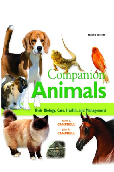 Companion Animals Their Biology Care Health And Management 2nd Edition By Karen L Campbell Dvm Ms Dacvim Dacvd Pearson Animal Companions Companion Biology
