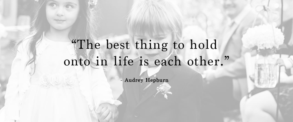 """""""The best thing to hold onto in life is each other."""" 