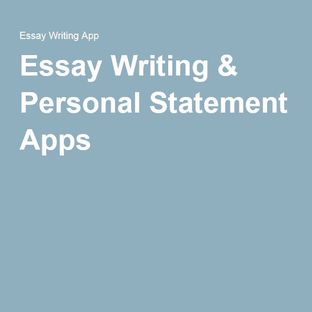 Essay Writing & Personal Statement Apps