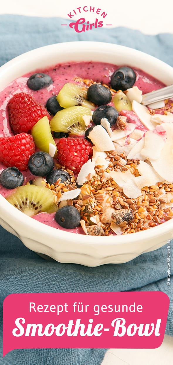 Rezept für gesunde Smoothie-Bowl #fruitsmoothie