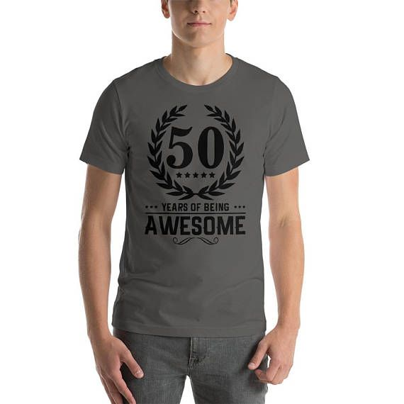 50th Birthday Shirt T Gift For Him 50