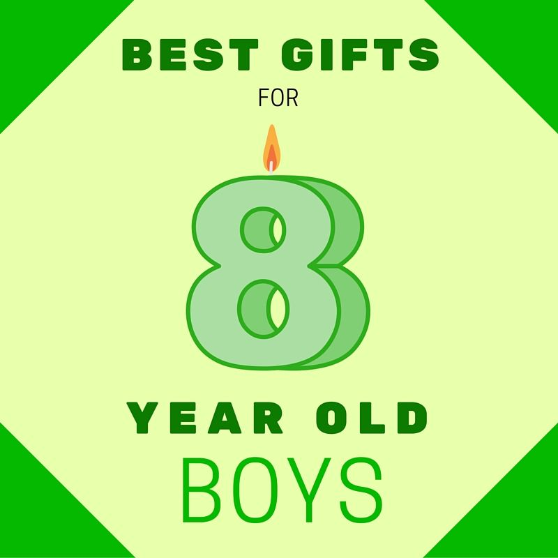 What Are The Best Gifts To Buy 8 Year Old Boys TOP GIFT LIST HERE