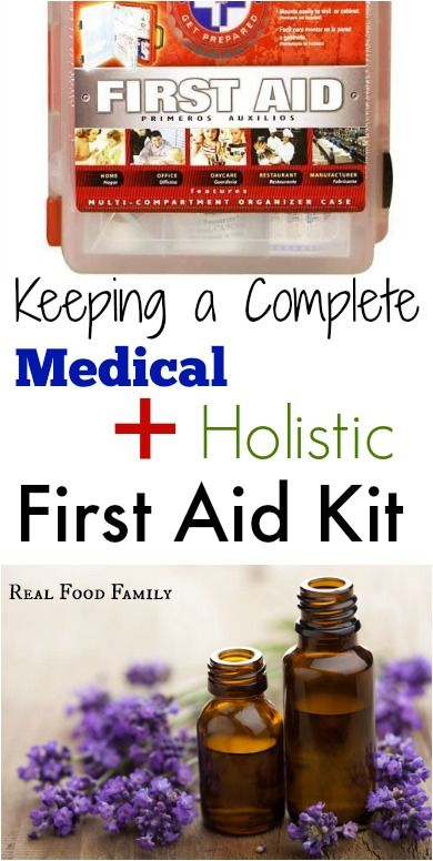 Keeping a Complete Medical AND Holistic First Aid Kit
